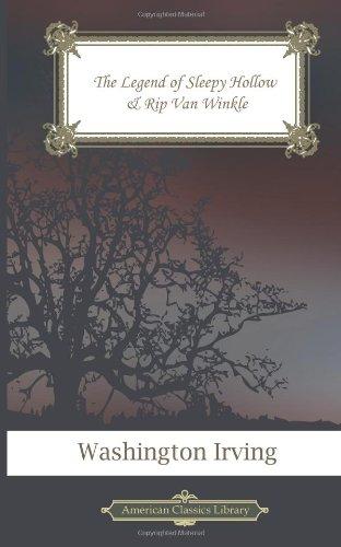 The Legend of Sleepy Hollow & Rip Van Winkle