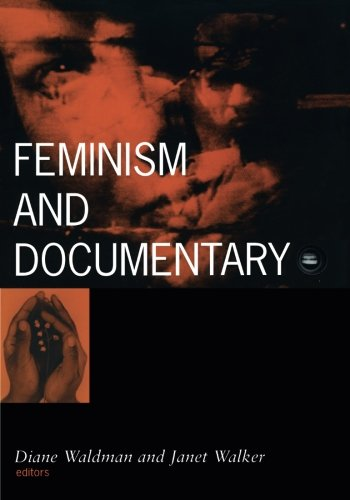 Feminism and Documentary (Visible Evidence)