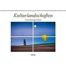 Kulturlandschaften von oben gesehen (Wandkalender 2018 DIN A2 quer): Eindrucksvolle Landschaften, gesehen aus der nicht alltäglichen Vogelperspektive ... [Kalender] [Apr 13, 2017] Gödecke, Dieter