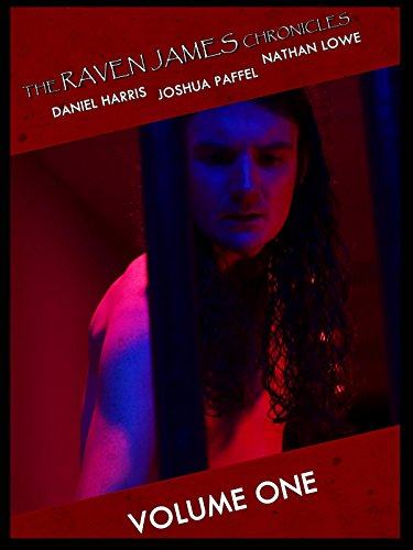 The Raven James Chronicles Volume One