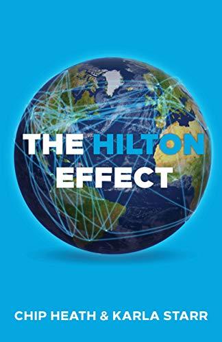 The Hilton Effect por Chip Heath