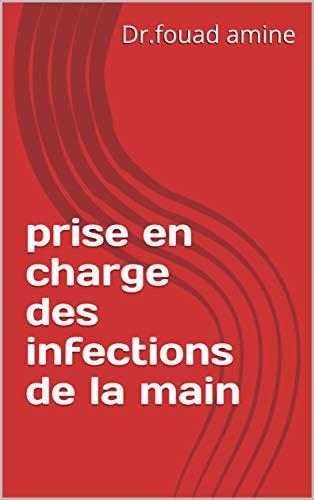 Couverture du livre prise en charge des infections de la main