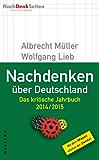 Nachdenken über Deutschland: Das kritische Jahrbuch 2014/2015