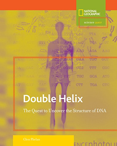 Double Helix: The Quest to Uncover the Structure of DNA (Science Quest)