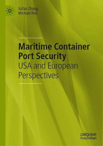 Maritime Container Port Security: USA and European Perspectives