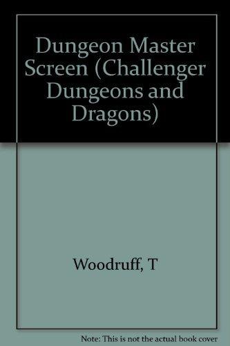 Dungeon Master Screen (Challenger Dungeons and Dragons) by Teuwynn Woodruff (1993-02-02) par Teuwynn Woodruff
