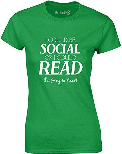 Brand88 - I Could Be Social Or I Could Read, Gedruckt Frauen T-Shirt Grün/Weiß