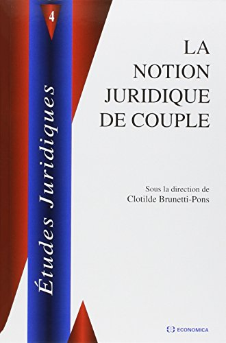 La notion juridique de couple par Clotilde Brunetti-Pons