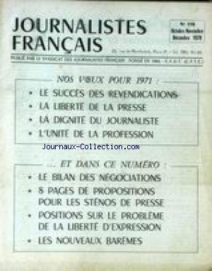 JOURNALISTES FRANCAIS [No 119] du 01/10/1970 - LE SUCCES DES REVENDICATIONS - LA LIBERTE DE LA PRESSE - LA DIGNITE DU JOURNALISTE - L'UNITE DE LA PROFESSION - LE BILAN DES NEGOCIATIONS - LES STENOS DE PRESSE - LA LIBERTE D'EXPRESSION - LES NOUVEAUX BAREMES. par Collectif