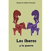 Los Iberos y la guerra