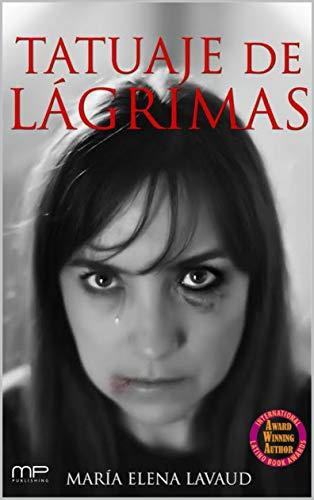 TATUAJE DE LÁGRIMAS eBook: Lavaud, María Elena, Publishing, MEL ...