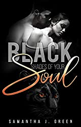 Black: Shades of your Soul