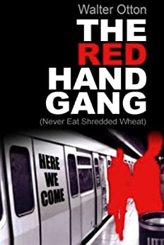 THE RED HAND GANG by [OTTON, WALTER]