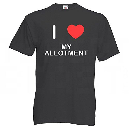 I Love My Allotment - T-Shirt Schwarz