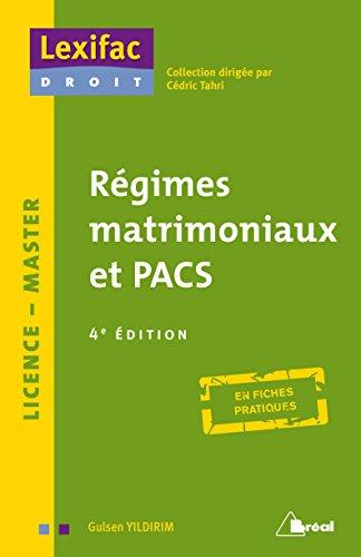 Régimes Matrimoniaux et Pacs 4 Edt