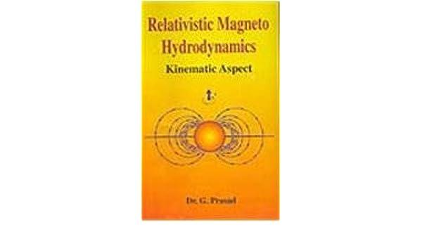 Buy Relativistic Magneto Hydrodynamics: Kinematic Aspect
