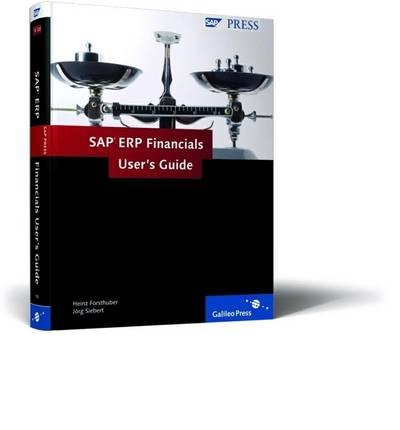 [(SAP ERP Financials User's Guide )] [Author: H. Forsthuber] [Aug-2009] par H. Forsthuber
