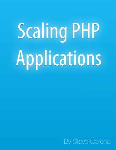Scaling PHP Applications (English Edition)