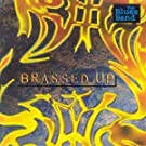 Brassed Up by The Blues Band
