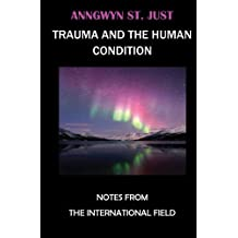 TRAUMA and the HUMAN CONDITION
