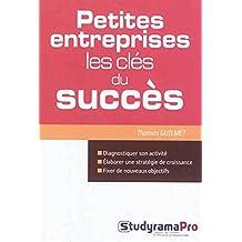 Petites entreprises : Les clés du succès