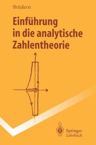 Einführung in die analytische Zahlentheorie (Springer-Lehrbuch)