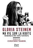 Ma vie sur la route - Mémoires d'une icône féministe (HarperCollins) - Format Kindle - 9791033903833 - 11,99 €