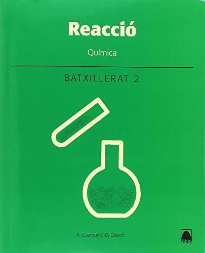 Reacció química 2 batxillerat