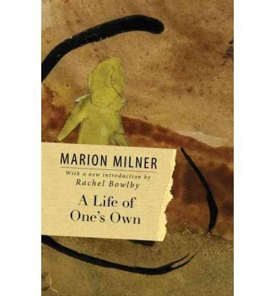 (A Life of One's Own) By Marion Milner (Author) Paperback on (May , 2011)