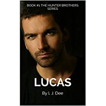 Lucas: The Hunter Brothers Series (English Edition)