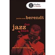 Das Jazzbuch: Fortgeführt von Günther Huesmann