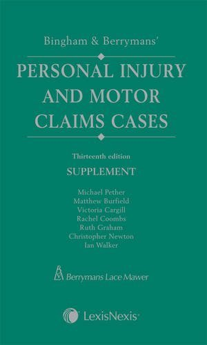 bingham-berrymans-personal-injury-and-motor-claims-cases-supplement-13th-edition-supplement-by-micha