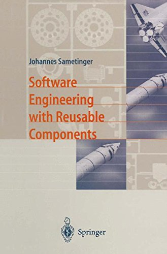 SOFTWARE ENGINEERING WITH REUSABLE COMPONENTS par Johannes Sametinger
