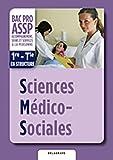 Sciences médico sociales 1e-Tle BAC PRO ASSP : Livre de l'élève