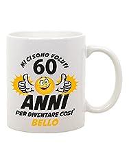 Idea Regalo - bubbleshirt Tazza Mug in Ceramica Compleanno Mi Ci Sono Voluti 60 Anni per Diventare così Bello - Eventi - Idea Regalo - Compleanno