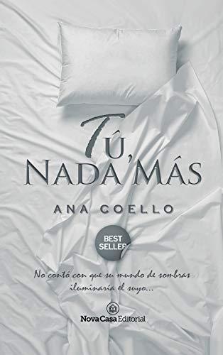Tú, nada más par Ana Coello