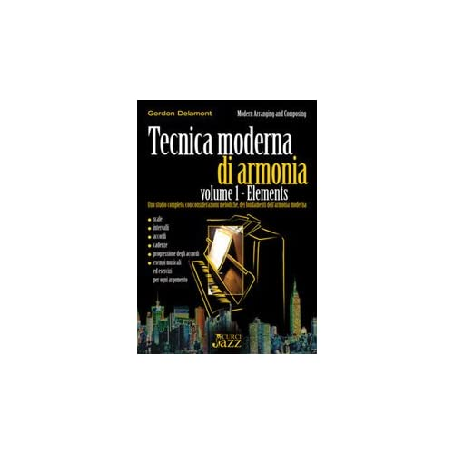 Tecnica Moderna Di Armonia. Volume 1: Elements