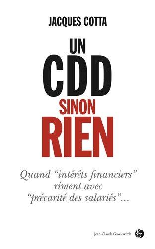 Un CDD sinon rien par Jacques Cotta