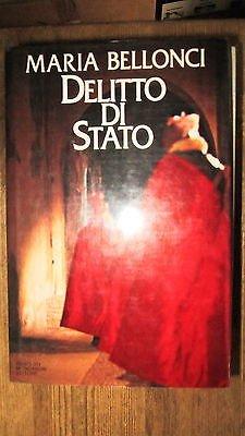 Maria Bellonci: Delitto di stato Ed. Mondadori [RS] A49
