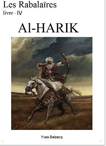 Couverture du livre Al-Harik (Les Rabalaïres t. 4)