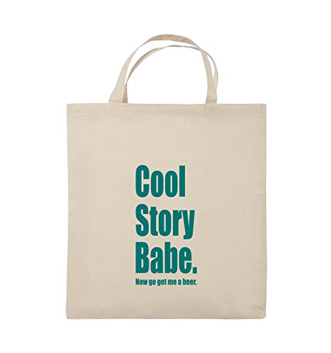 Comedy Bags - Cool Story Babe now get me a beer - Jutebeutel - kurze Henkel - 38x42cm - Farbe: Schwarz / Silber Natural / Türkis
