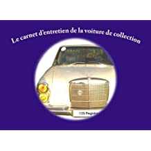 Carnet d'entretien de la voiture de collection
