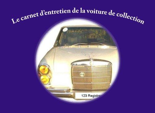 Carnet d'entretien de la voiture de collection par Pingli