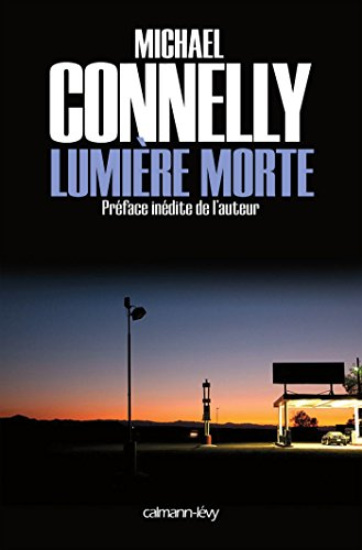 Lumière morte (Harry Bosch t. 9) par Michael Connelly