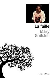 vignette de 'La faille (Mary Gaitskill)'