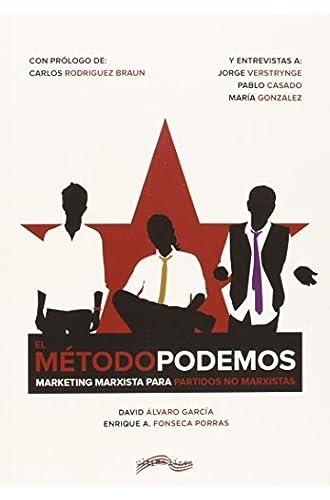 El Método Podemos: Marketing marxista para partidos no marxistas