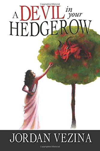 A Devil In Your Hedgerow