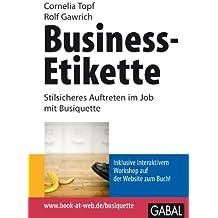 Business-Etikette: Stilsicheres Auftreten im Job mit Busiquette