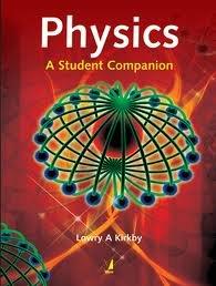 Physics: A Student Companion por Lowry Kirkby
