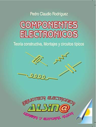Componentes Electrónicos eBook: Pedro Claudio Rodriguez: Amazon.es ...